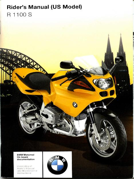r1100s 2004 boxer cup rider s manual pelican parts forums rh forums pelicanparts com bmw r1100s owners manual pdf bmw r1100s owners manual pdf