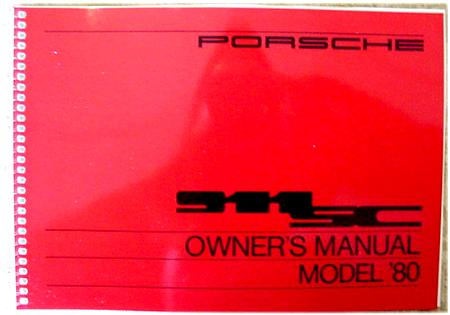 re porsche 911sc 1980 owner manual pelican parts forums rh forums pelicanparts com porsche 911 owners manual 2008 porsche 911 owners manual pdf download