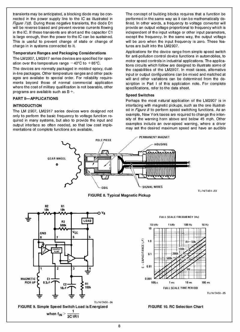 149 Lm2917 Ic Does Tachometer Mfi Speed Switch Rev Limiter Or Circuit Diagram Using Lm2907 Frequency To Voltage System In The Car Some Probing With An Oscilloscope Should Be Able Tell If Any Noise Transients Are Present That Need Taken Care Of